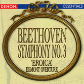 Beethoven: Symphony No. 3 'Eroica' - Egmont Overture by Various Artists