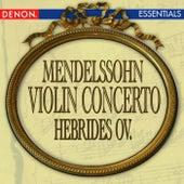 Mendelssohn: Violin Concerto - Hebrides Overture by Anton Nanut