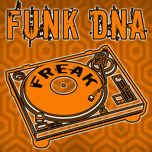 Freak by Funk DNA