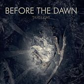 Deadlight by Before The Dawn