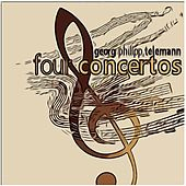 Telemann: Four Concertos by Various Artists