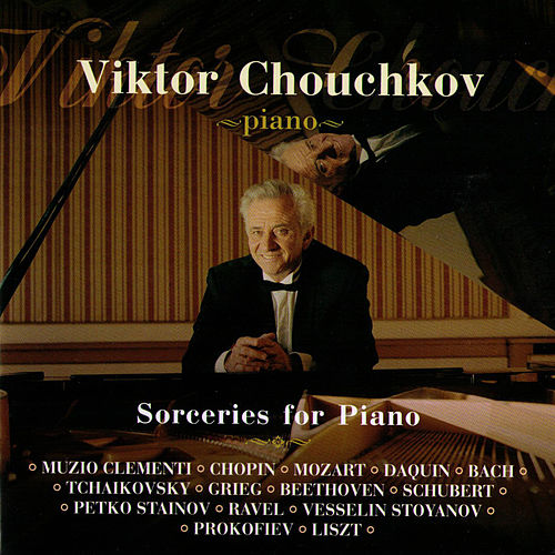 Sorceries For Piano by Viktor Chouchkov