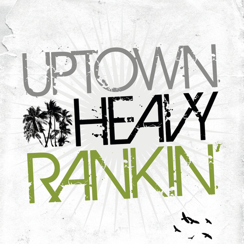 Uptown Heavy Ranking by Various Artists