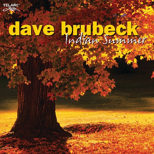 Indian Summer by Dave Brubeck
