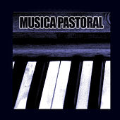 Música Pastoral by Various Artists