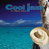 Giants of Jazz: Cool Jazz for Warm Days by Various Artists