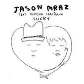 Lucky [feat. Ximena Sariñana] by Jason Mraz