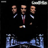 Goodfellas - Music From The Motion Picture by Various Artists