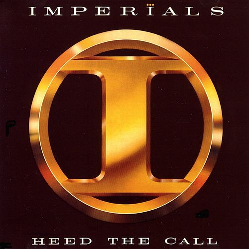 Heed The Call by The Imperials