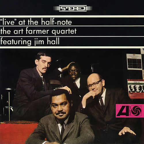 'Live' At The Half-Note by Art Farmer Quartet