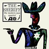 The Sheriff by Modern Jazz Quartet
