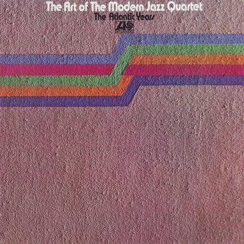The Art Of The Modern Jazz Quartet: The Atlantic Years by Modern Jazz Quartet