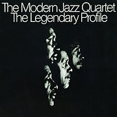 The Legendary Profile by Modern Jazz Quartet