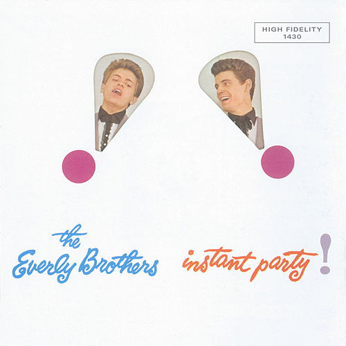 Instant Party by The Everly Brothers