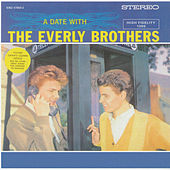 A Date With The Everly Brothers by The Everly Brothers