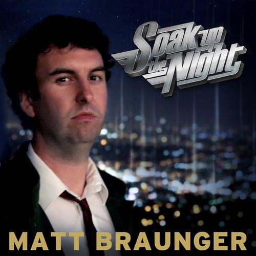 Soak Up The Night by Matt Braunger