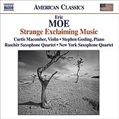 MOE, E.: Strange Exclaiming Music / Teeth of the Sea / Rough Winds Do Shake the Darling Buds / I Have Only One Itching Desire / Market Forces von Various Artists