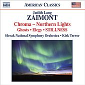 ZAIMONT, J.L.: Chroma: Northern Lights / Symphony No. 2,
