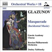 GLAZUNOV, A.K.: Orchestral Works, Vol. 18 - Masquerade / 2 Pieces / Pas de caractere / Romantic Intermezzo (Russian Philharmonic, Yablonsky) by Dmitry Yablonsky