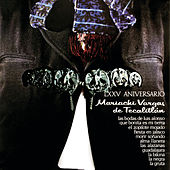 LXXV Aniversario (75 Anniversario) by Mariachi Vargas de Tecalitlan