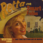 They Took the Stars Out of Heaven by Retta And The Smart Fellas