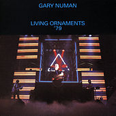 Living Ornaments '79 by Gary Numan