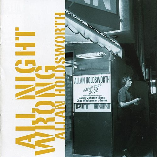 All Night Wrong by Allan Holdsworth