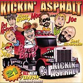 Kickin' Asphalt: 21 All New Funny Trucking Songs by Various Artists