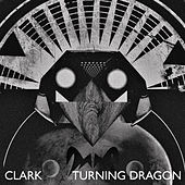 Turning Dragon by Clark