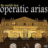 The World's Best Operatic Arias by Various Artists