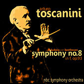 Beethoven: Symphony No. 8 in F, Op. 93 by Arturo Toscanini
