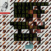 Caldini: Fade Control by Amsterdam Loeki Stardust Quartet