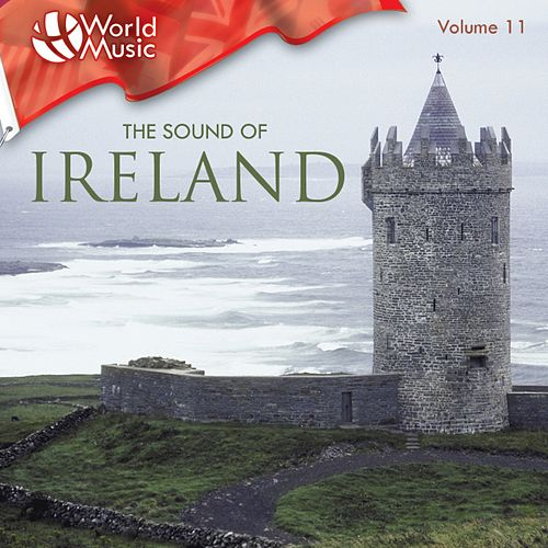 World Music Vol. 11: The Sound Of Ireland von Various Artists