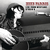Live from Westlake Studio B by Mike Farris