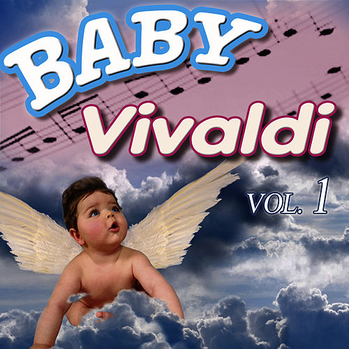 Baby Vivaldi Vol.1 by Baby Vivaldi Orchestra