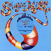 The Sugar Hill Records Story by Various Artists