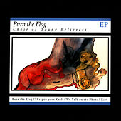 Burn The Flag by Choir Of Young Believers