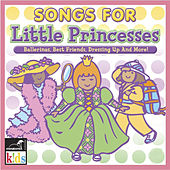 Songs For Little Princesses by Various Artists