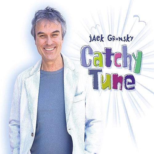 Catchy Tune by Jack Grunsky