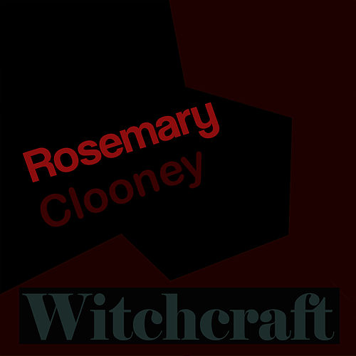 Witchcraft by Rosemary Clooney