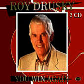 You Win  Again by Roy Drusky