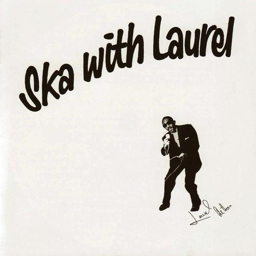 Ska With Laurel by Laurel Aitken
