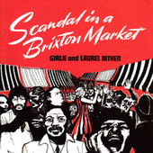 Scandal in a Brixton Market by Laurel Aitken