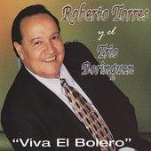 Viva El Bolero by Roberto Torres y el Trio Borinquen