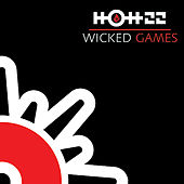 Wicked Game by Hott 22
