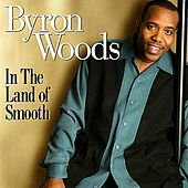 In The Land Of Smooth by Byron Woods