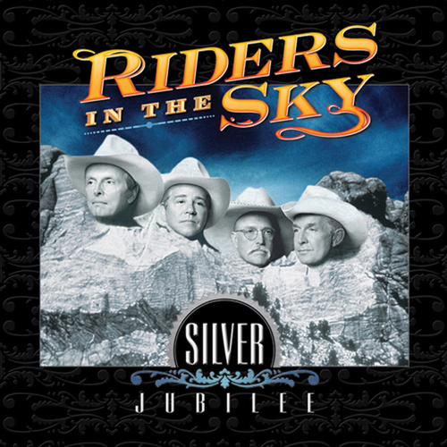 Silver Jubilee by Riders In The Sky