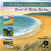 Magic of Healing Music by Bruce Becvar