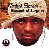 Element of Surprise by Mykal Somer