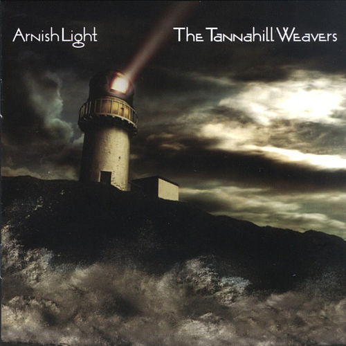 Arnish Light by The Tannahill Weavers